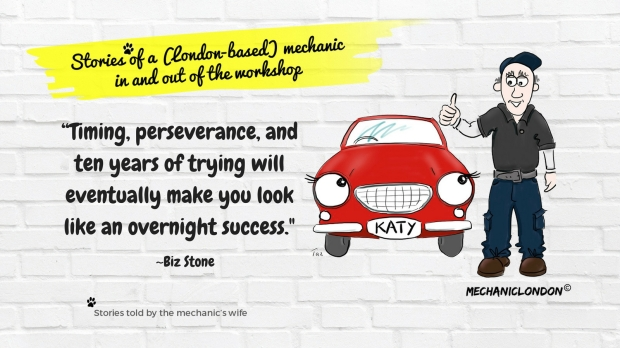 """""""Timing, perseverance, and ten years of trying will eventually make you look like an overnight success."""